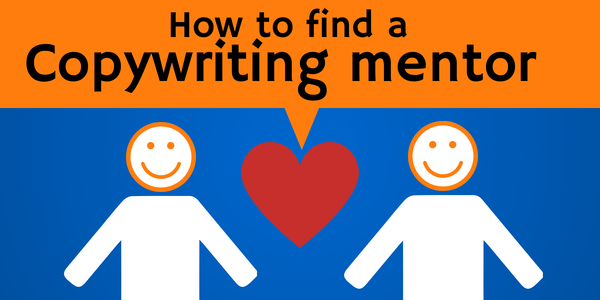 How to find a copywriting mentor