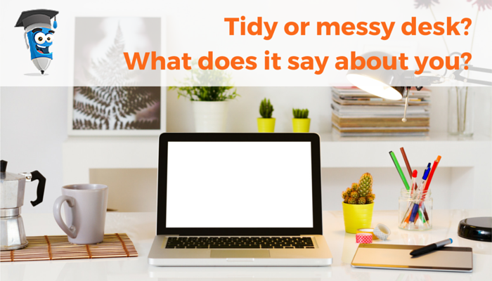 Tidy desk or messy desk, what does it say about you?