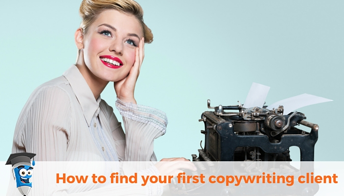 How to get your first copywriting client