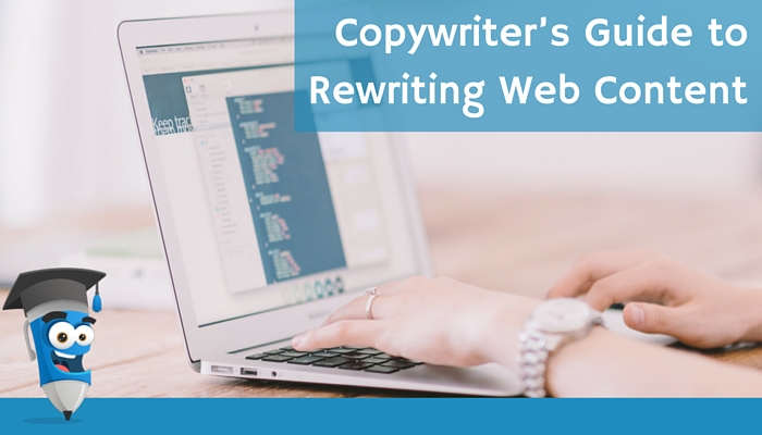 Copywriter's Guide to Rewriting Web Content