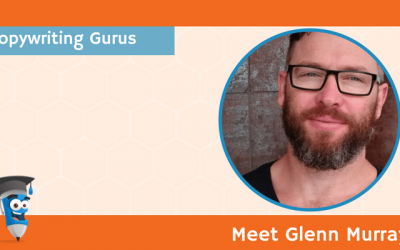 Copywriting Gurus: Meet Glenn Murray