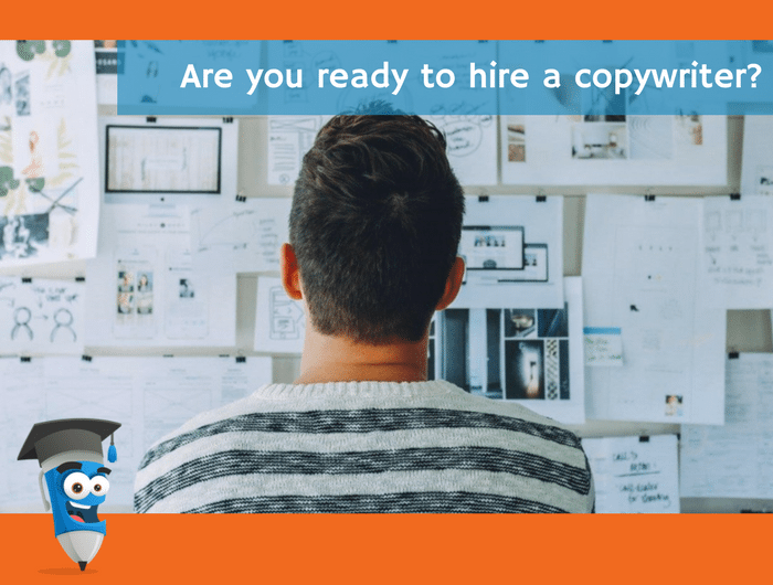 Are you ready to hire a copywriter?