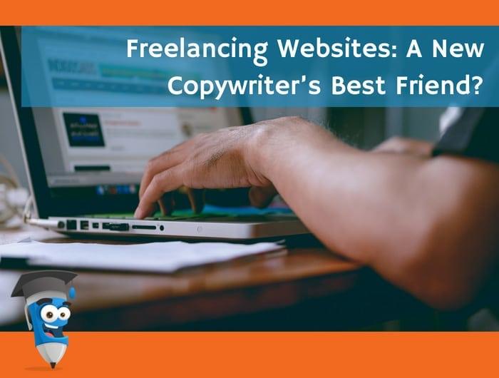 Freelancing Websites: A New Copywriter's Best Friend?