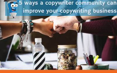 5 ways a copywriter community can improve your copywriting business
