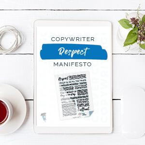 Copywriter Respect Manifesto