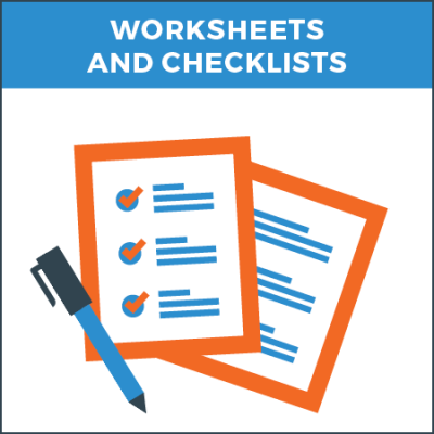 WORKSHEETS AND CHECKLISTS