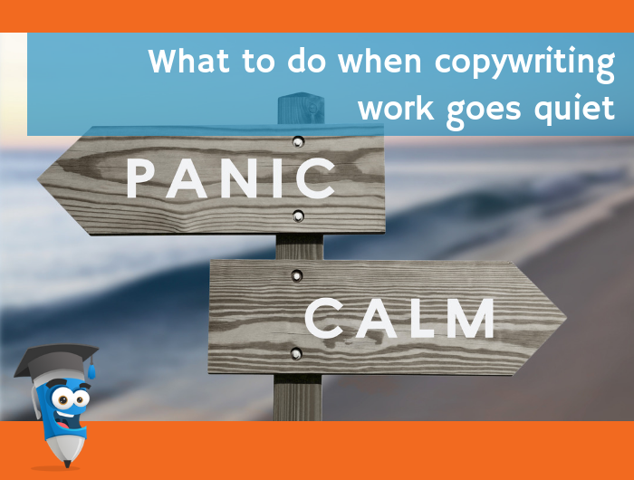 What to do when copywriting work goes quiet.