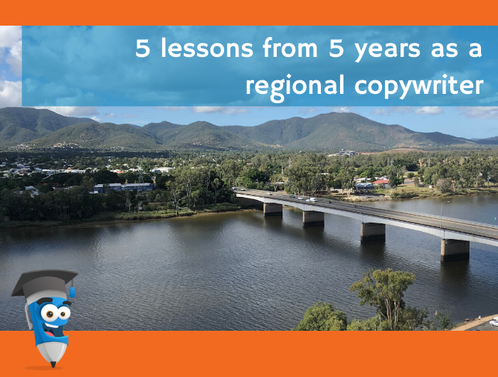 5 lessons from 5 years as a regional copywriter