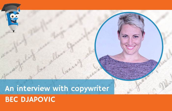 An interview with Copywriter Bec Djapovic