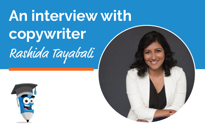 An interview with Copywriter Rashida Tayabali