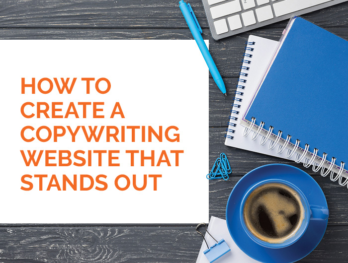 How to Create a Copywriting Website that Stands Out