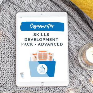 Copywriter Skills Development Pack- Advanced