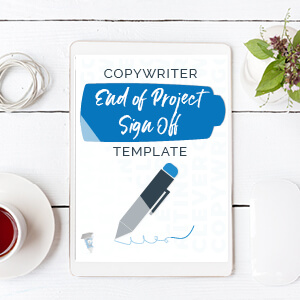 Copywriter End of Project Sign Off Template