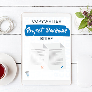 Copywriter Project Revisions Brief